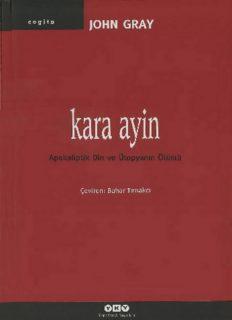 Kara Ayin - John Gray