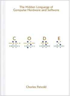Code: The Hidden Language of Computer Hardware and Software