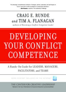 Developing Your Conflict Competence: A Hands-On Guide for Leaders, Managers, Facilitators, and Teams (J-B CCL (Center for Creative Leadership))