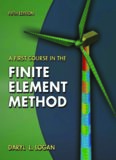 A First Course in the Finite Element Method, 5th ed.