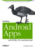 Building Android Apps with HTML, CSS, and JavaScript: Making Native Apps with Standards-Based Web