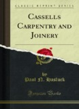 Cassells Carpentry and Joinery - Forgotten Books