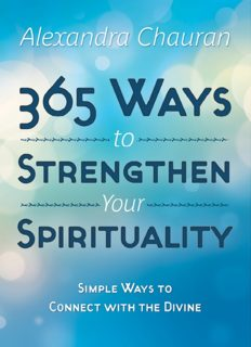 365 Ways to Develop Your Psychic Ability: Simple Tools to Increase Your Intuition & Clairvoyance
