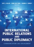 International Public Relations and Public Diplomacy: Communication and Engagement
