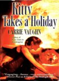 Carrie Vaughn - Kitty Norville 3 - Kitty Takes A Holiday