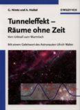 Tunneleffekt - Raume ohne Zeit: Vom Urknall zum Wurmloch. Mit einem Geleitwort des Astronauten Ulrich Walter (Vom Wasser)