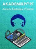 """AkademikPort """"Arduino Başlangıç Projeleri"""""""