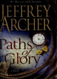 Paths of Glory - Jeffrey Archer.pdf