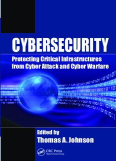 Cyber-security Protecting Critical Infrastructures from Cyber Attack and Cyber Warfare