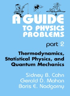 A Guide to Physics Problems. Part 2. Thermodynamics, Statistical Physics, and Quantum Mechanics