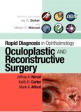 Rapid Diagnosis in Ophthalmology Series: Oculoplastic and Reconstructive Surgery (Rapid Diagnoses in Ophthalmology)