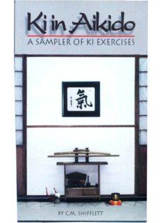C.M. Shifflett's 'Ki in Aikido (A Sampler of Ki Exercises)'