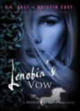 Lenobia's Vow: A House of Night Novella