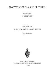 Elektrische Felder und Wellen / Electric Fields and Waves