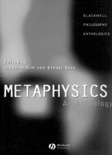 Metaphysics: An Anthology (Blackwell Philosophy Anthologies)