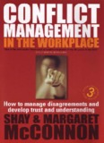 Conflict Management in the Workplace : How to Manage Disagreements
