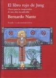 Page 1 El libro rojo de Jung Claves para la comprensión de una obra inexplicable Bernardo Nante ...