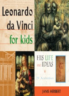 Leonardo da Vinci for Kids: His Life and Ideas, 21 Activities (For Kids series)