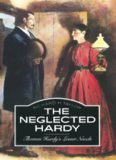 The Neglected Hardy: Thomas Hardy's Lesser Novels