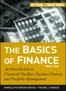 The Basics of Finance: An Introduction to Financial Markets, Business Finance, and Portfolio Management (Frank J. Fabozzi Series)
