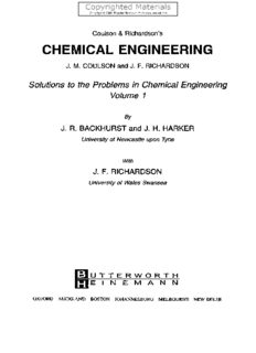 Coulson and Richardson's Chemical Engineering Volume 4 - Solutions to the Problems in Chemical Engineering from Volume 1