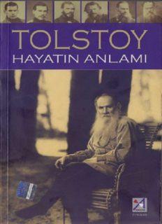 Hayatın Anlamı - Lev Nikolayeviç Tolstoy