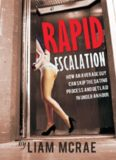Rapid Escalation: How An Average Guy Can Skip The Dating Process And Get Laid In Under An Hour