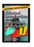 Criminal Investigation for the Professional Investigator (Professional Investigators)