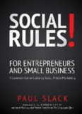 Social Rules! - A Common Sense Guide to Social Media Marketing