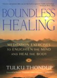 Boundless Healing: Mediation Exercises to Enlighten the Mind and Heal the Body