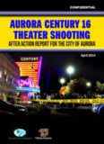 Aurora Century 16 Theater Shooting After Action Report for the City of Aurora, Colorado ...