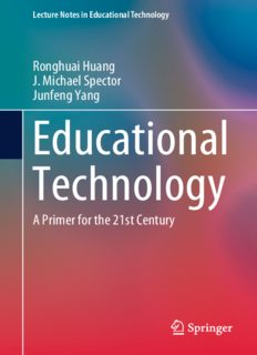 Educational Technology: A Primer for the 21st Century