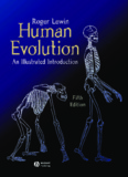 Human Evolution - An Illustrated Introduction, 5th Edition - Roger Lewin.pdf