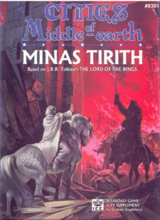 Minas Tirith: Cities of Middle-earth (Middle Earth Role Playing MERP)