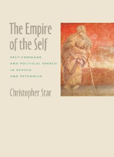 The empire of the self : self-command and political speech in Seneca and Petronius