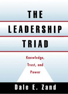 The Leadership Triad: Knowledge, Trust, and Power