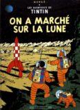 Hergé, Les aventures de Tintin: On a marche sur la lune