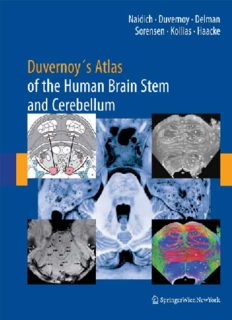 Duvernoy's Atlas of the Human Brain Stem and Cerebellum: High-Field MRI, Surface Anatomy, Internal Structure, Vascularization and 3 D Sectional Anatomy