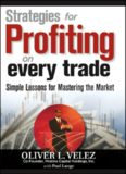 Strategies for Profiting on Every Trade