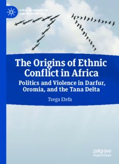 The Origins of Ethnic Conflict in Africa: Politics and Violence in Darfur, Oromia, and the Tana Delta