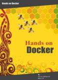 Docker Hands on  Deploy, Administer Docker Platform
