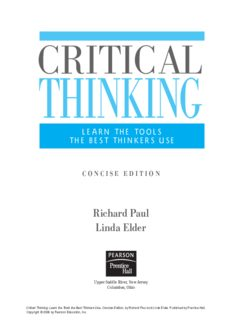 Critical Thinking  Learn the Tools the Best Thinkers Use, Concise Edition
