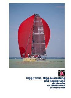 Rigg-Trimm, Rigg-Ausrüstung und Segelpflege