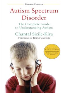 Autism Spectrum Disorder: The Complete Guide to Understanding Autism