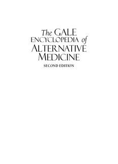 Gale Encyclopedia of Alternative Medicine. Vol. 3