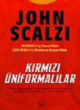 Kırmızı Üniformalılar - John Scalzi