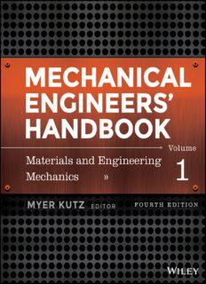 Mechanical Engineers' Handbook. Vol. 1 Materials and Engineering Mechanics