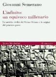 L'infinito: un equivoco millenario. Le antiche civiltà del Vicino Oriente e le origini del pensiero
