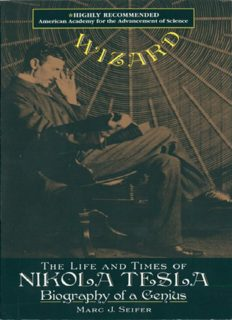 Wizard : the life and times of Nikola Tesla : biography of a genius