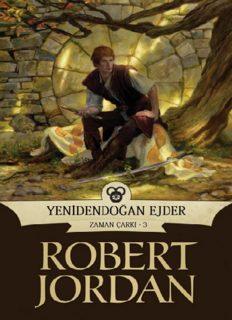 Yenidendoğan Ejder - Robert Jordan